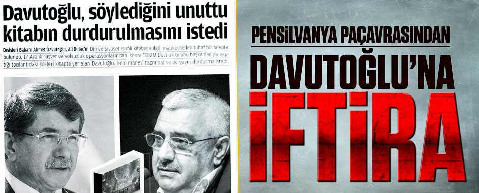Ahmet Davutoğluna iftira atmışlar