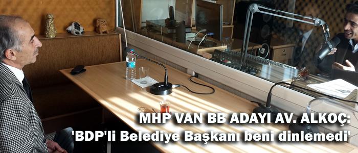BDP'li Belediye Başkanı beni dinleseydi başarırdı