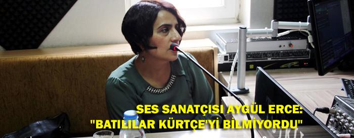 Avrupalılar Kürtçe ve Türkçeyi aynı sanıyorlardı
