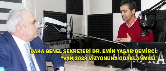 VAN'IN 2023 VİZYONU TAMAMLANDI