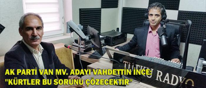 Vahdettin İnce: 'Bölgenin kaderi Türklerle Kürtlerin elinde'