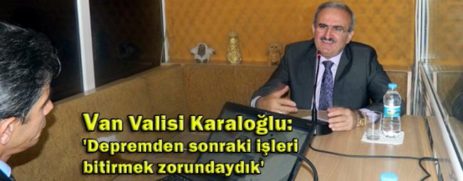 Başbakan Yardımcısı Beşir Atalay depremden sonraki işleri bitirmemi istedi